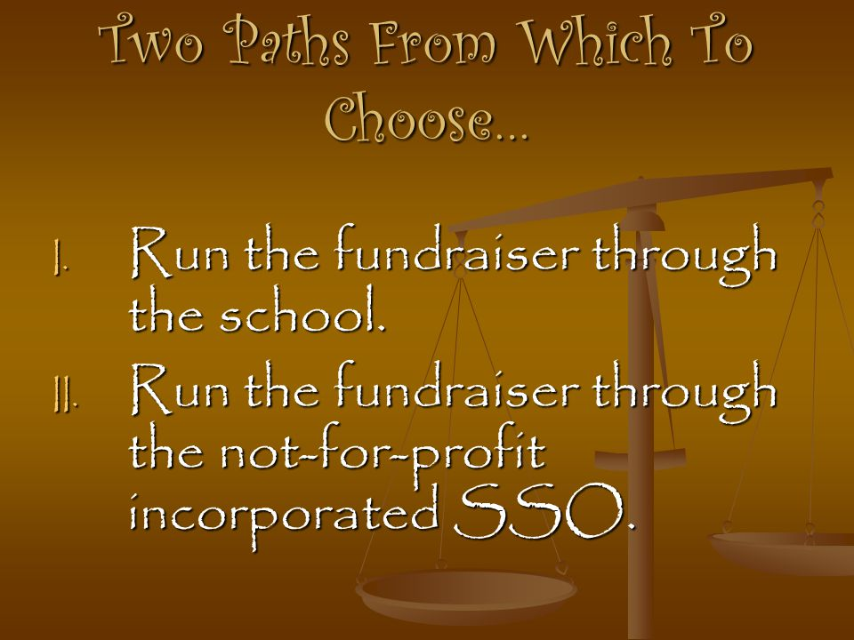 Two Paths From Which To Choose…