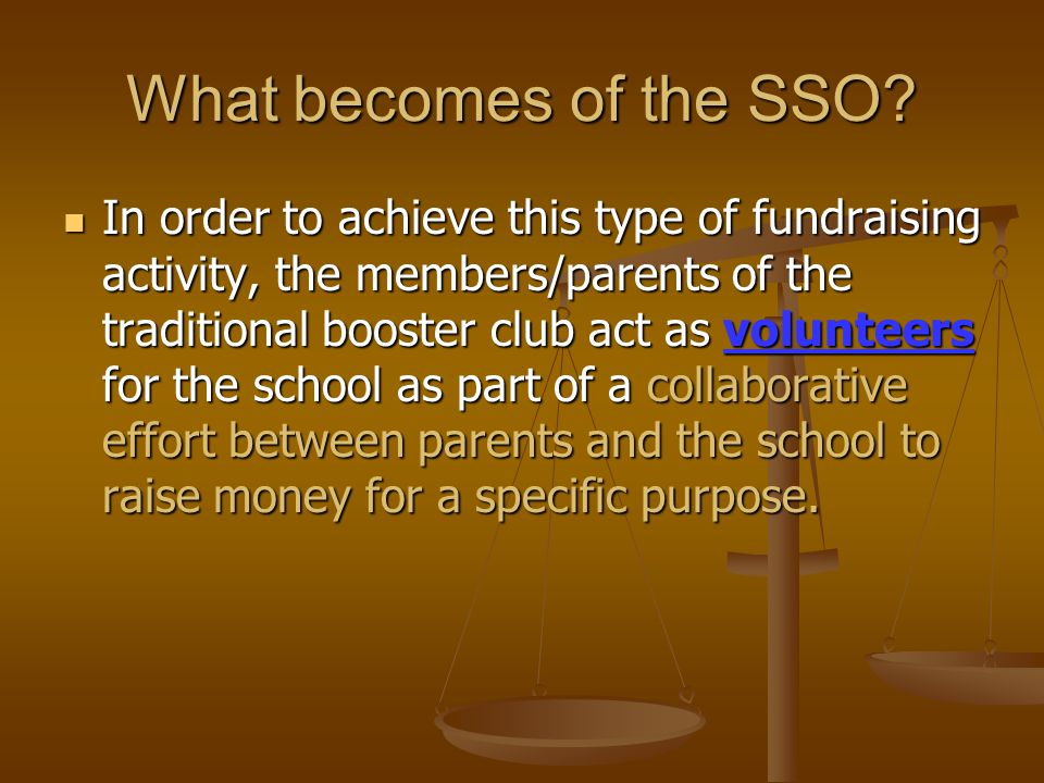 What becomes of the SSO