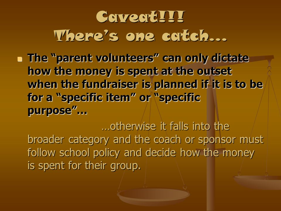 Caveat!!! There's one catch…