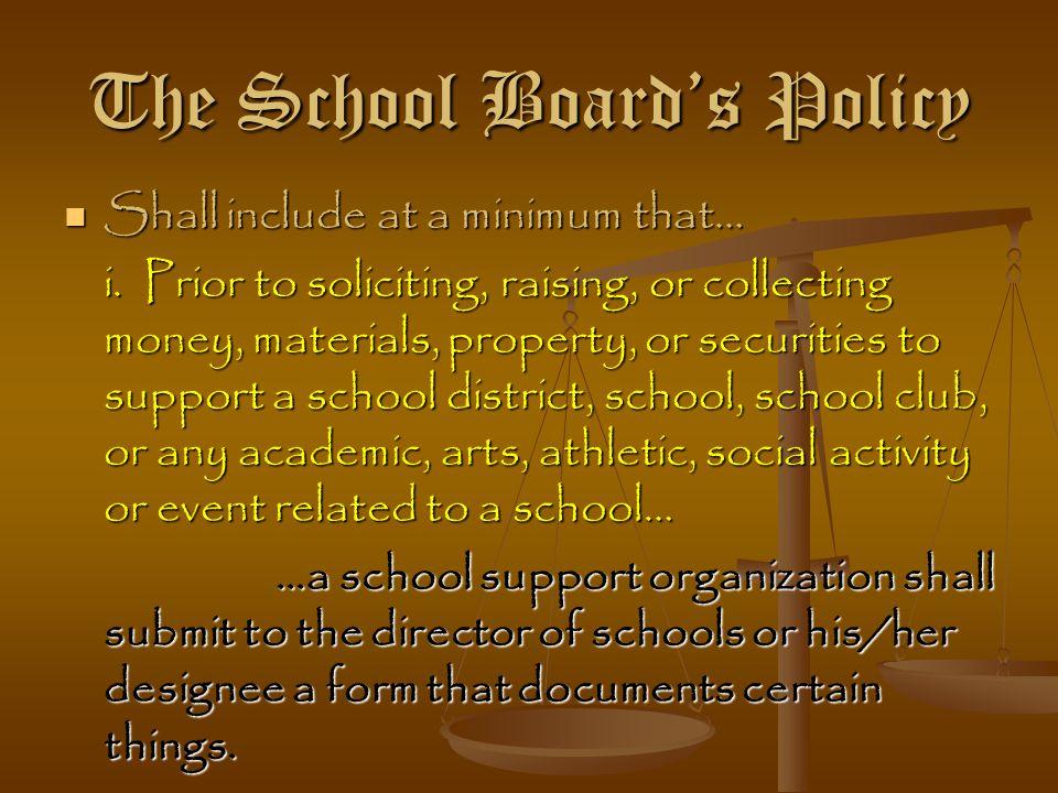 The School Board's Policy