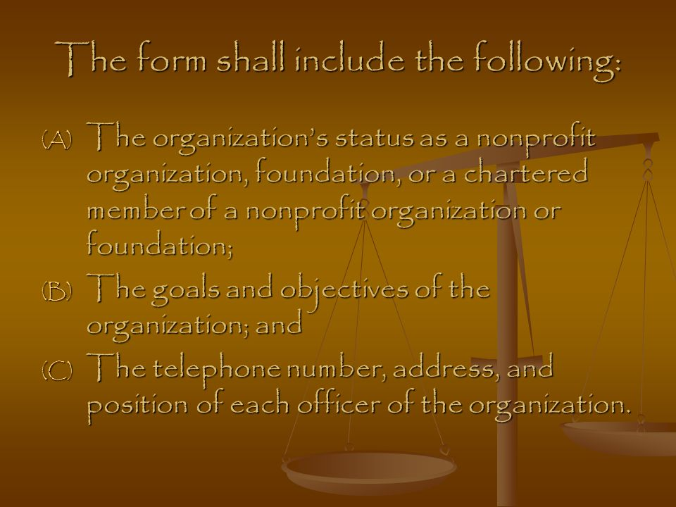 The form shall include the following:
