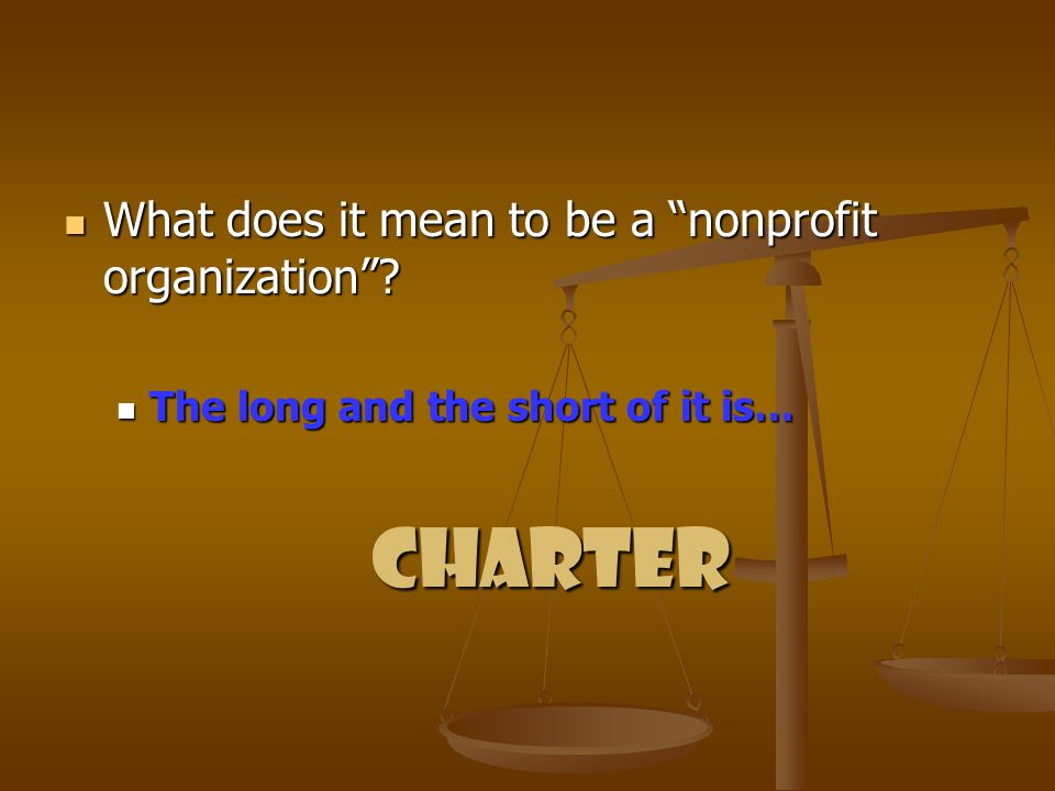 What does it mean to be a nonprofit organization