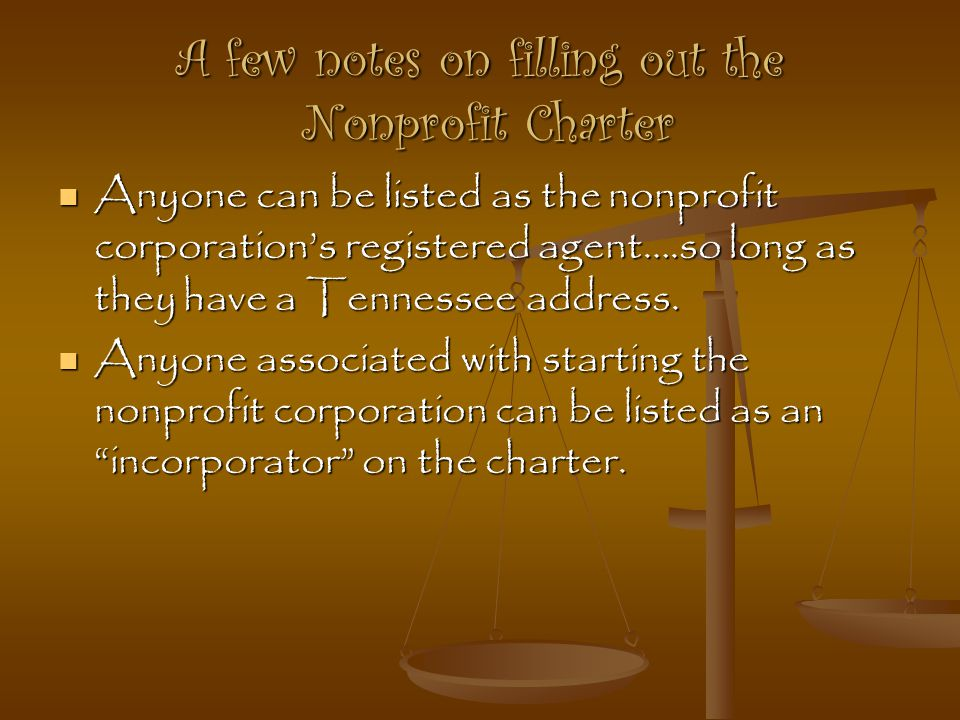 A few notes on filling out the Nonprofit Charter