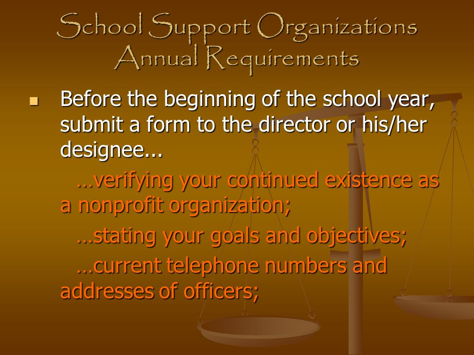 School Support Organizations Annual Requirements