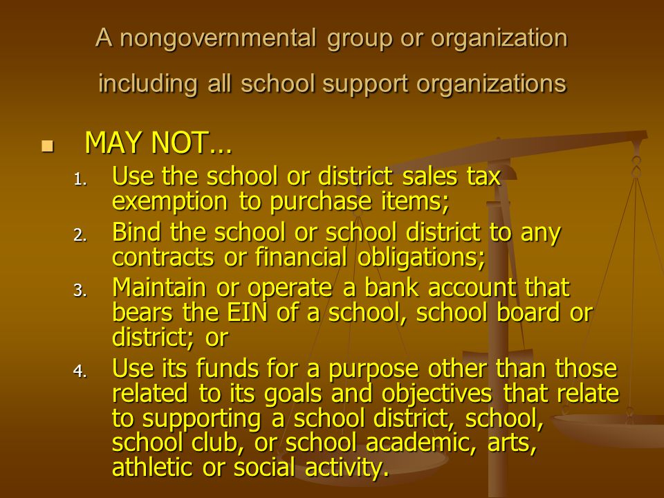A nongovernmental group or organization including all school support organizations