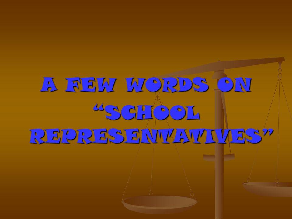 SCHOOL REPRESENTATIVES