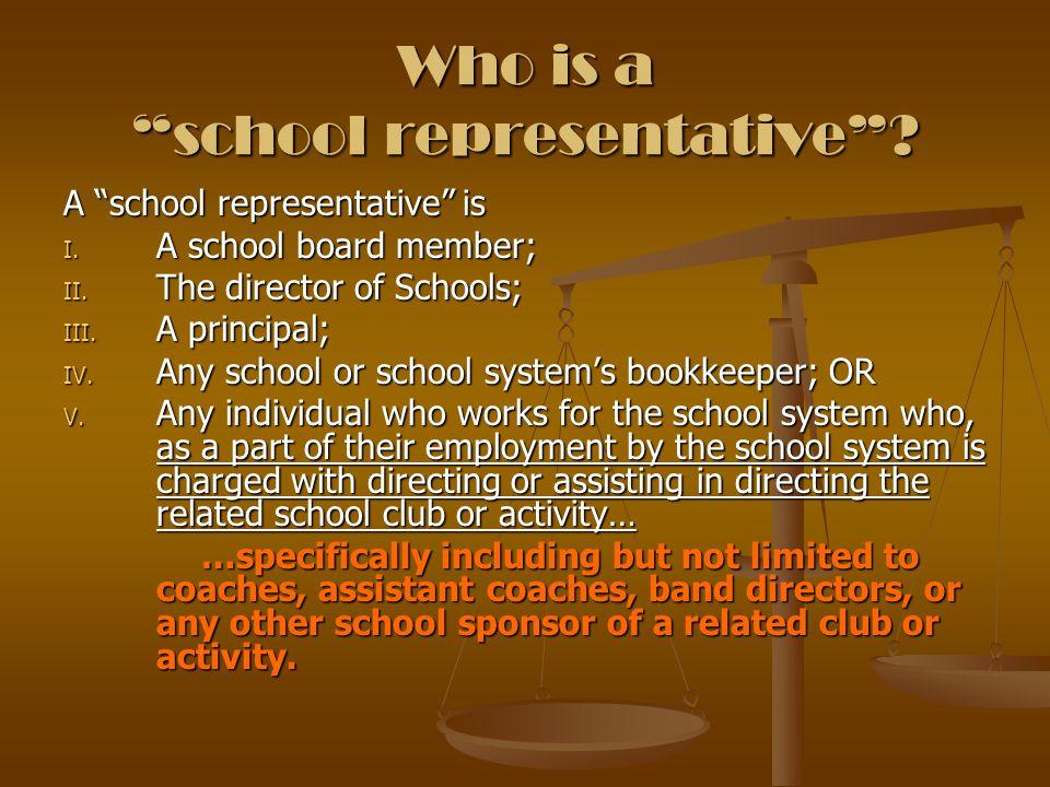 Who is a school representative