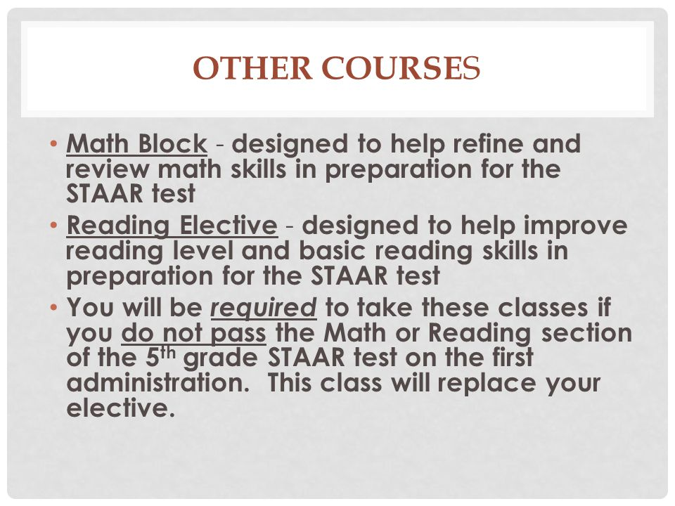 Other Courses Math Block - designed to help refine and review math skills in preparation for the STAAR test.
