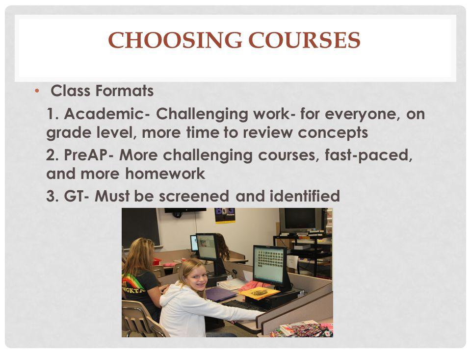 Choosing Courses Class Formats
