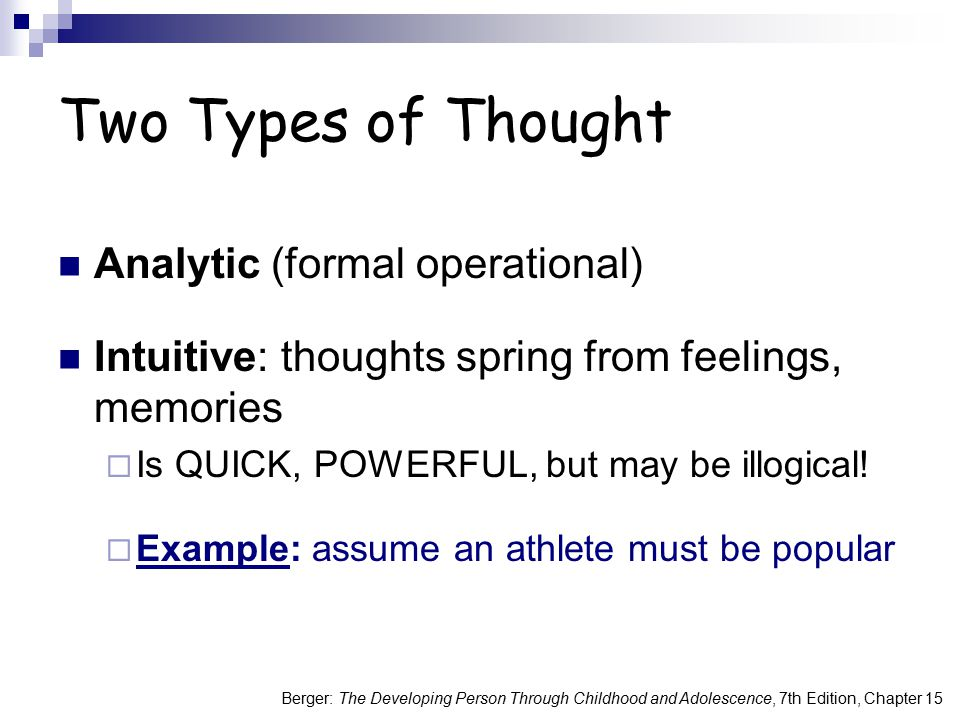 Two Types of Thought Analytic (formal operational)