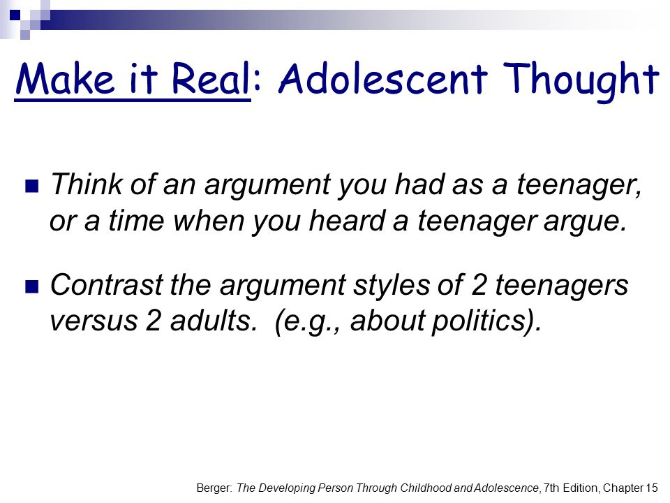 Make it Real: Adolescent Thought