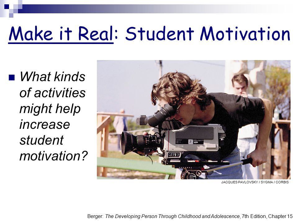 Make it Real: Student Motivation
