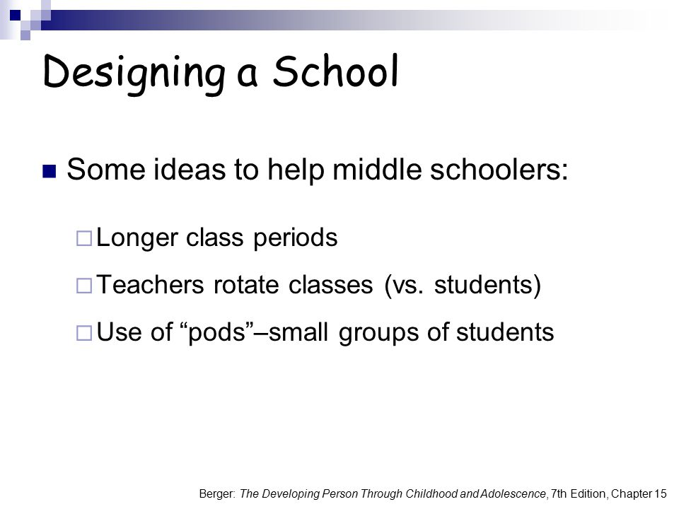 Designing a School Some ideas to help middle schoolers: