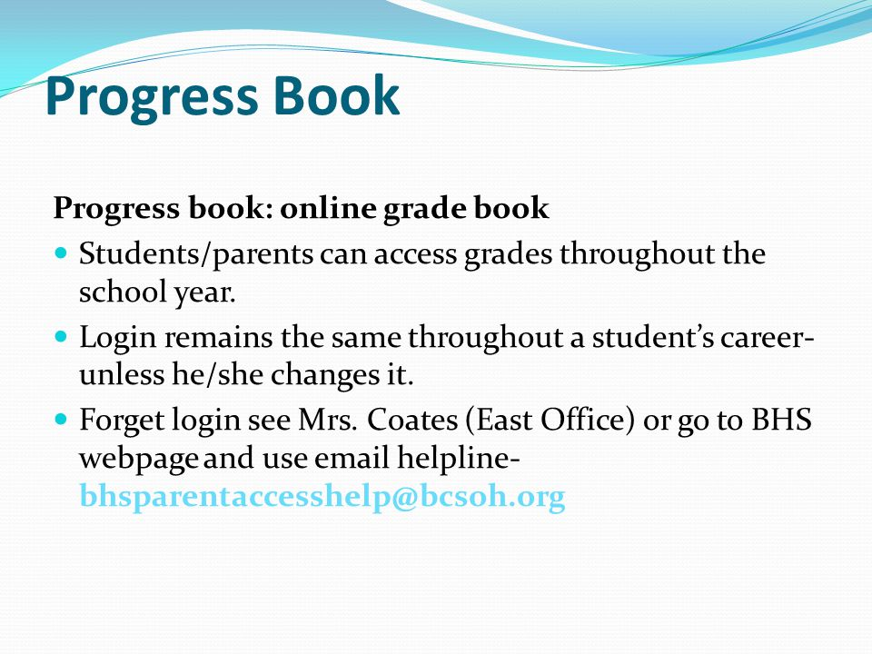 Progress Book Progress book: online grade book