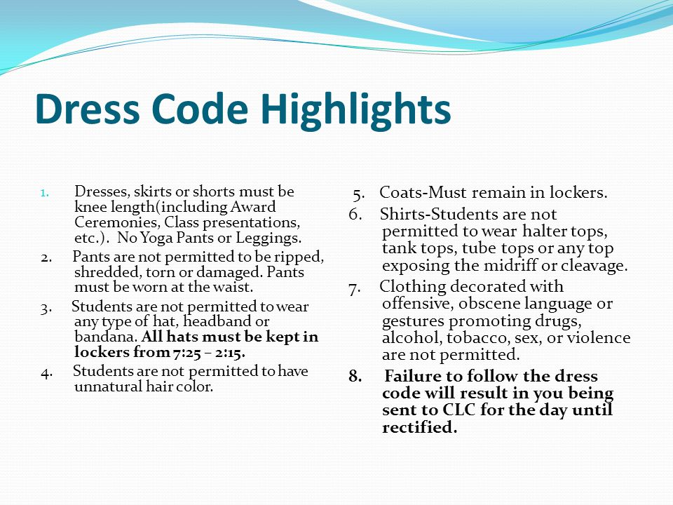 Dress Code Highlights