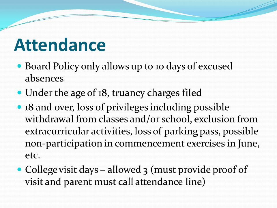 Attendance Board Policy only allows up to 10 days of excused absences