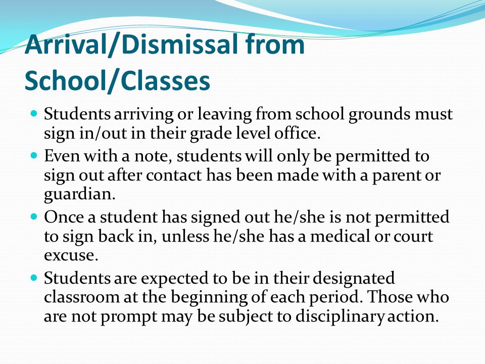 Arrival/Dismissal from School/Classes