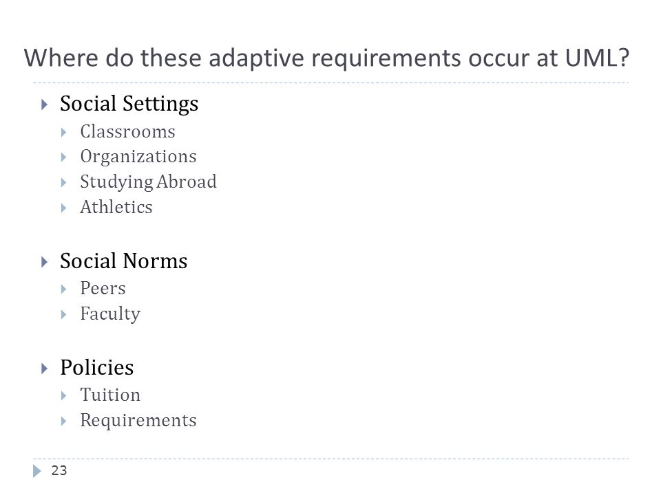 Where do these adaptive requirements occur at UML