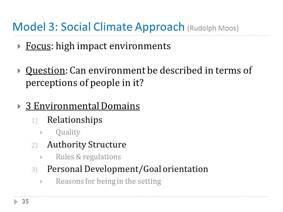 Model 3: Social Climate Approach (Rudolph Moos)