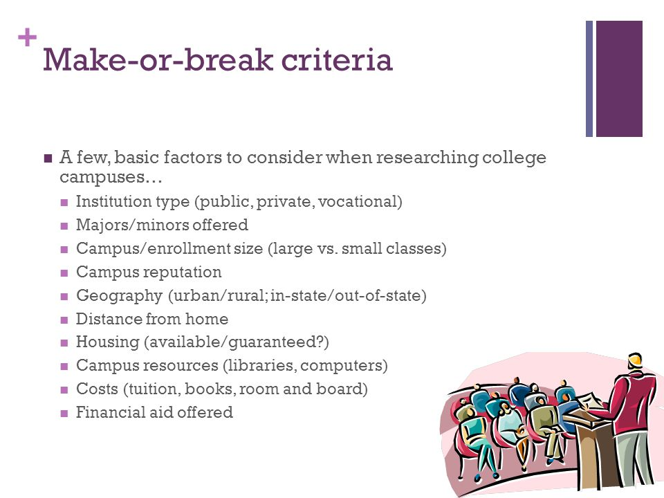 Make-or-break criteria