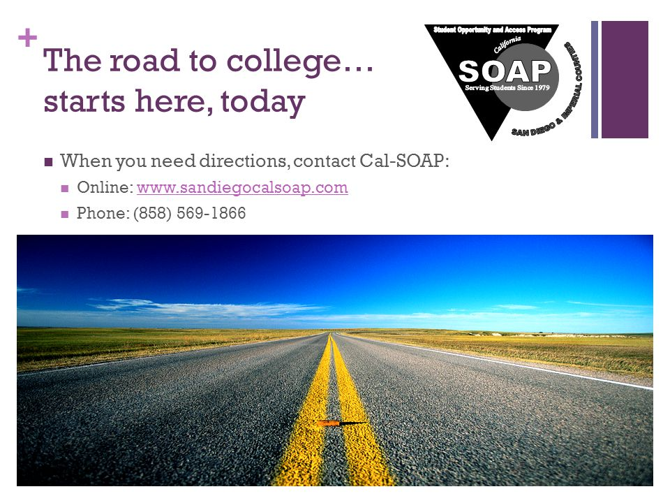 The road to college… starts here, today