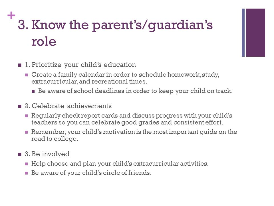3. Know the parent's/guardian's role