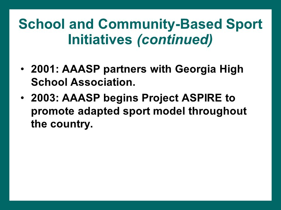 School and Community-Based Sport Initiatives (continued)