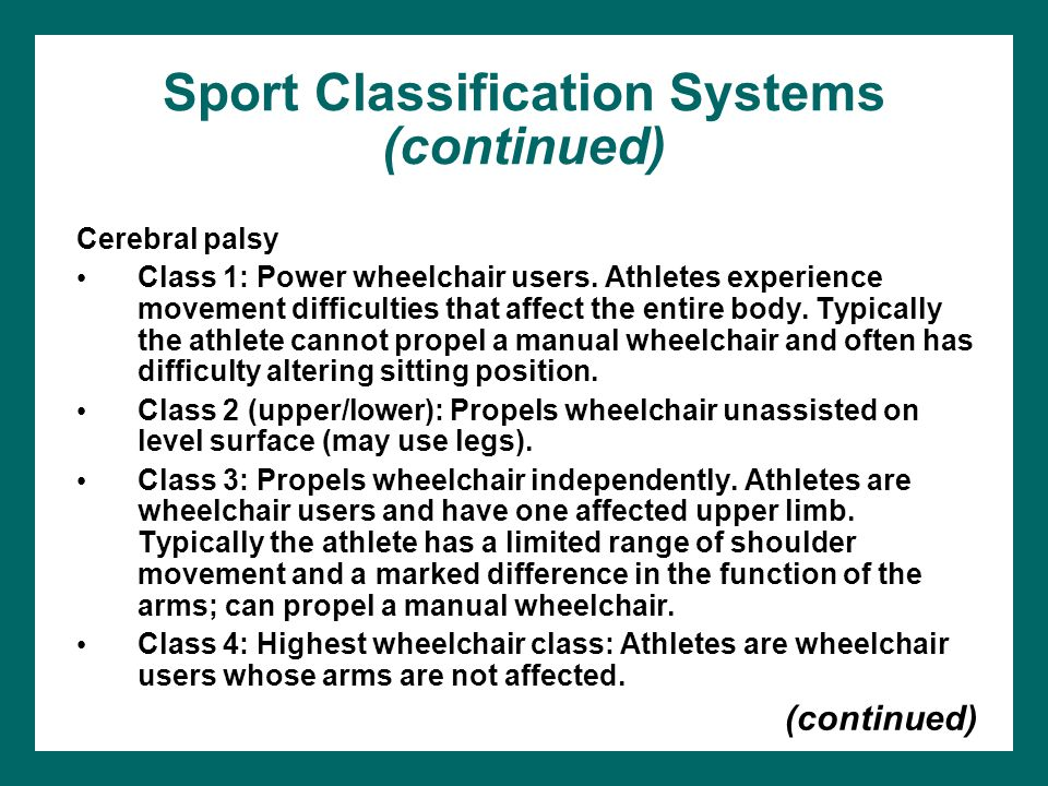 Sport Classification Systems (continued)