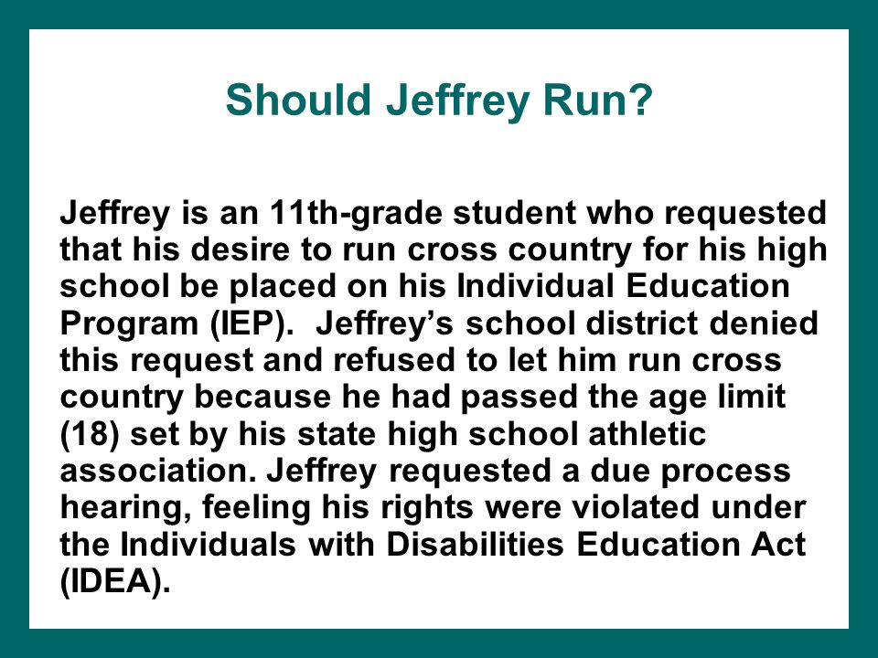 Should Jeffrey Run