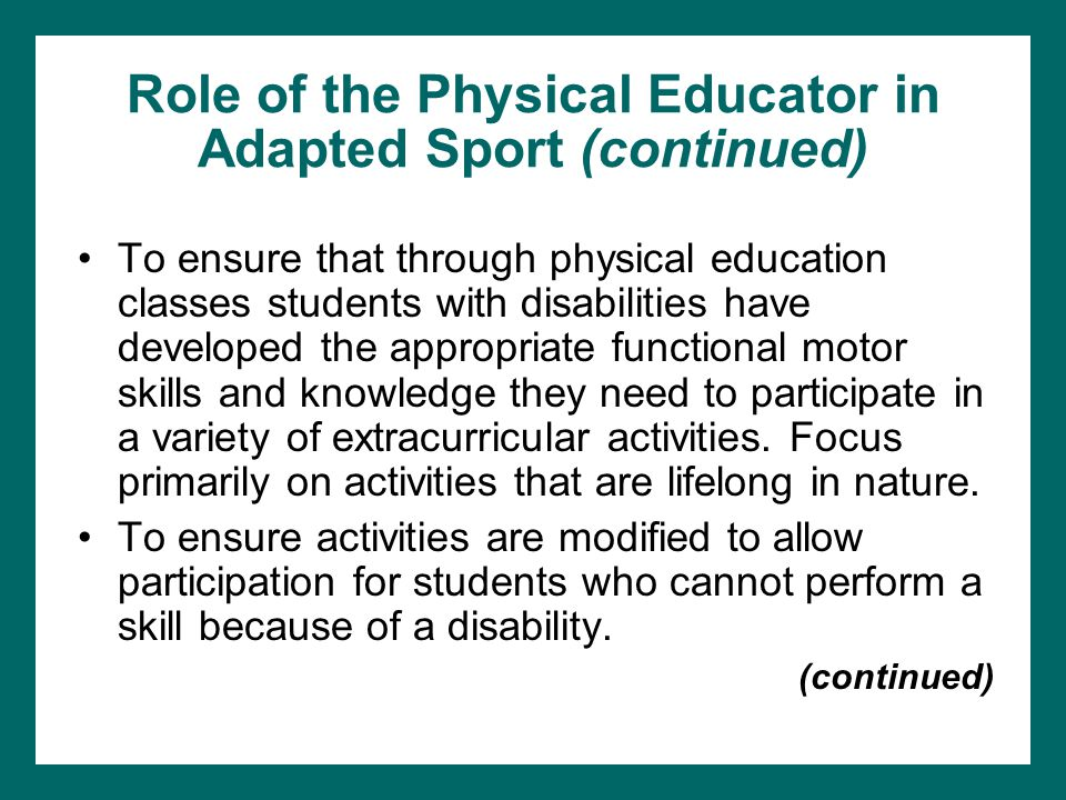 Role of the Physical Educator in Adapted Sport (continued)