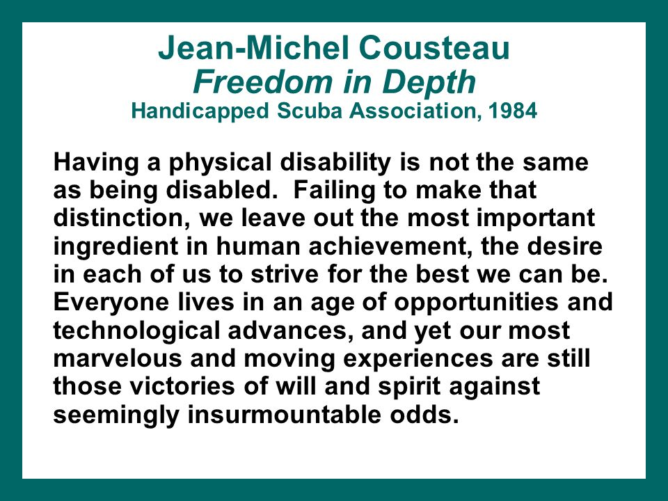Jean-Michel Cousteau Freedom in Depth Handicapped Scuba Association, 1984