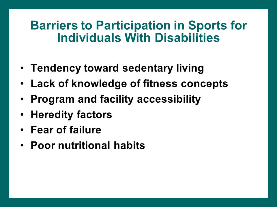 Barriers to Participation in Sports for Individuals With Disabilities