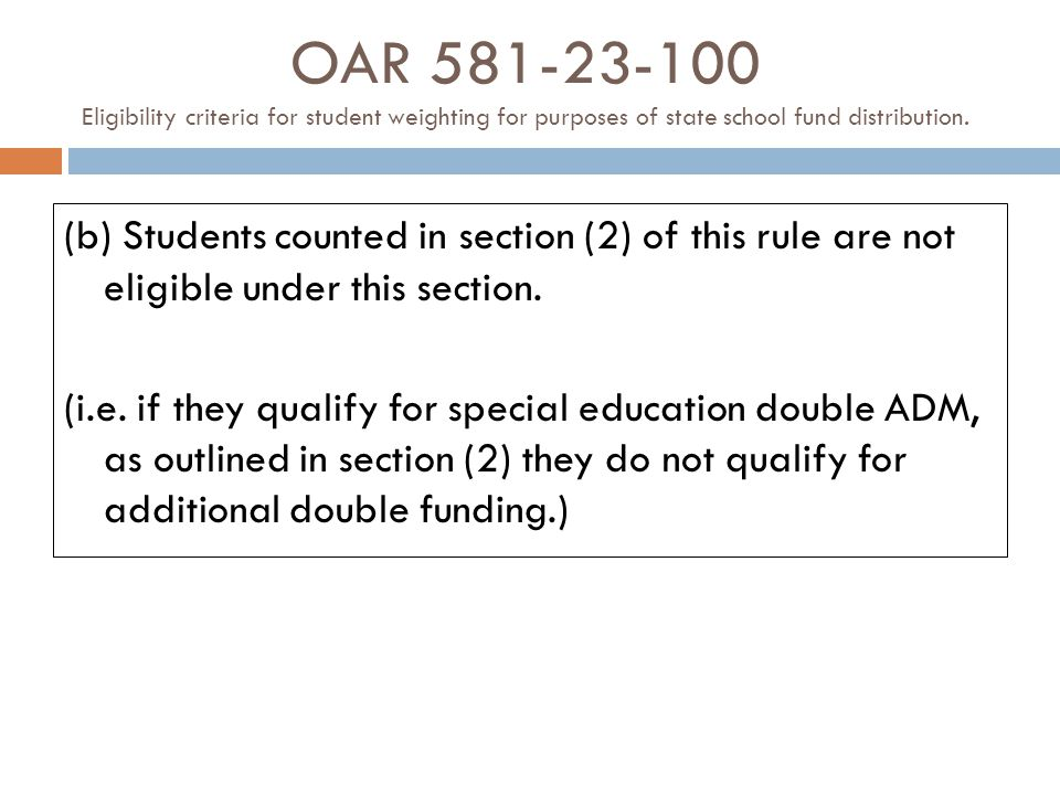 OAR 581-23-100 Eligibility criteria for student weighting for purposes of state school fund distribution.