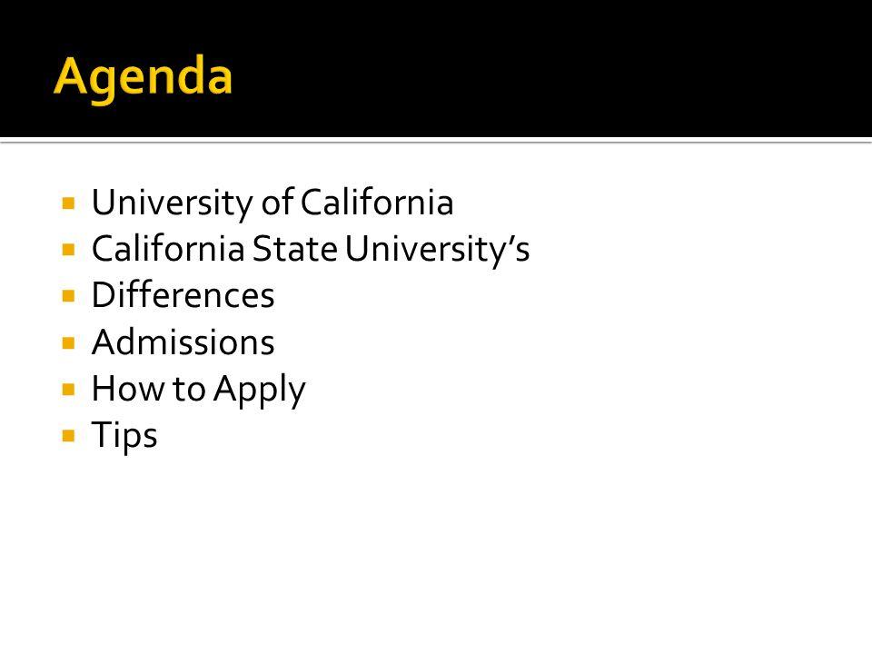 Agenda University of California California State University's
