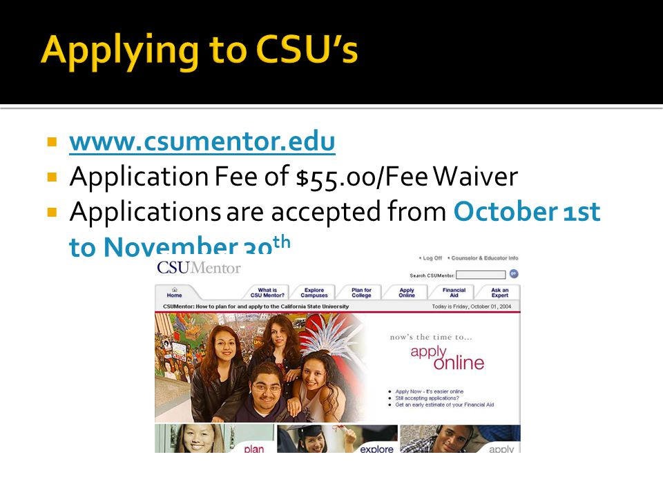 Applying to CSU's www.csumentor.edu