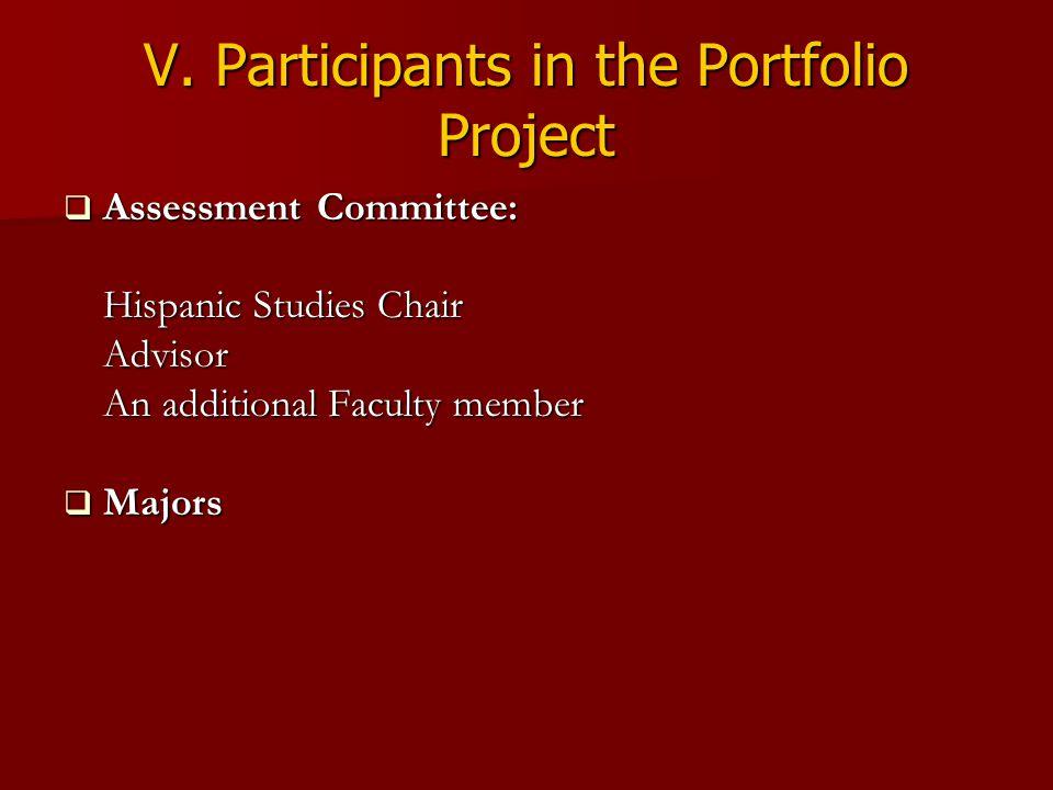 V. Participants in the Portfolio Project