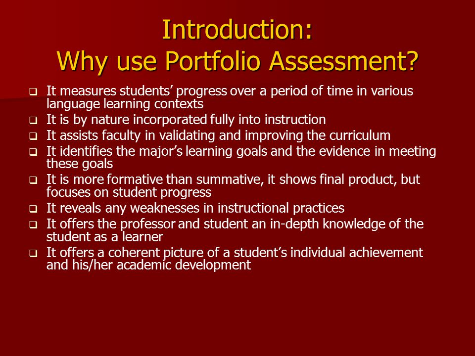 Introduction: Why use Portfolio Assessment