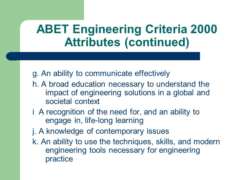 ABET Engineering Criteria 2000 Attributes (continued)
