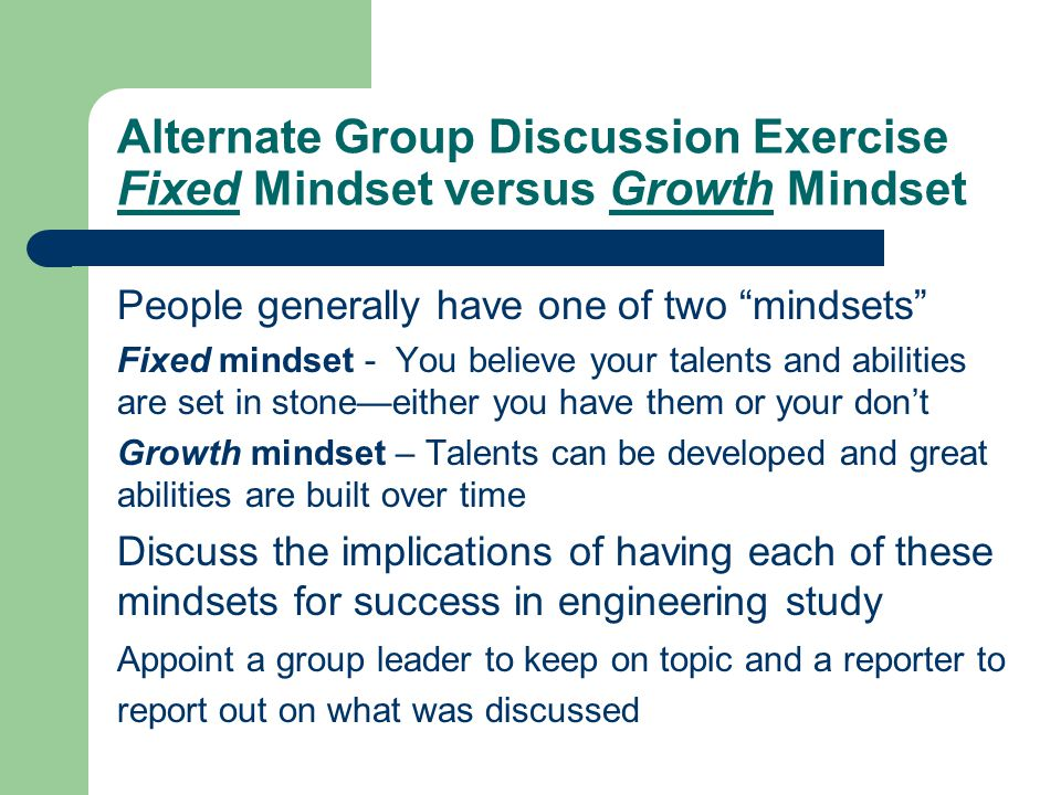 Alternate Group Discussion Exercise Fixed Mindset versus Growth Mindset