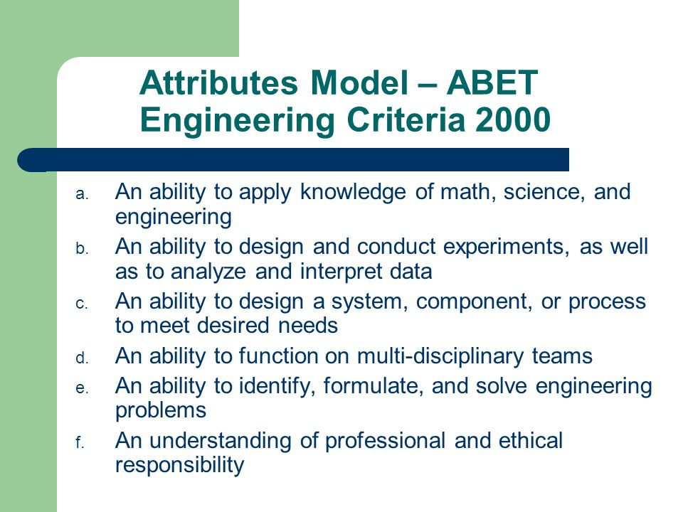 Attributes Model – ABET Engineering Criteria 2000