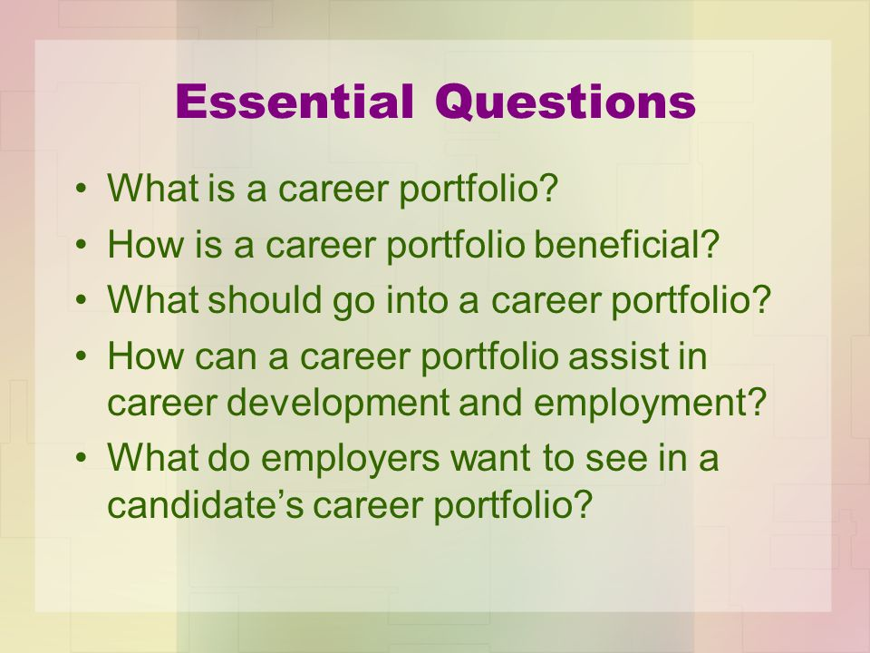 Essential Questions What is a career portfolio