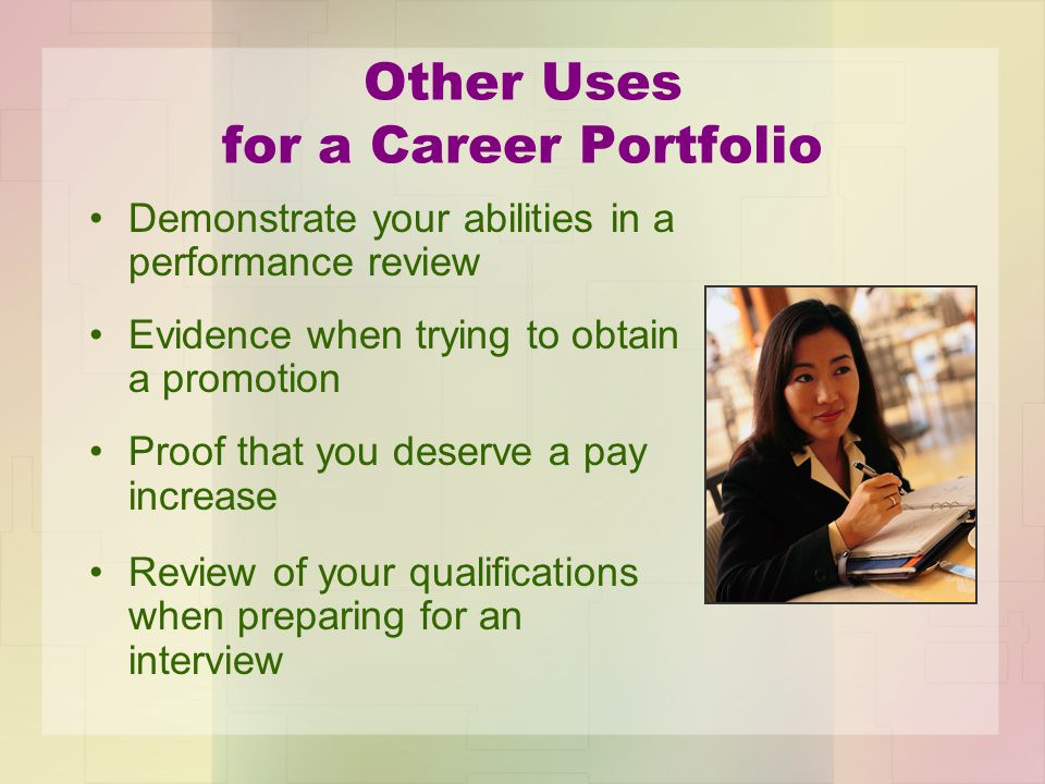 Other Uses for a Career Portfolio