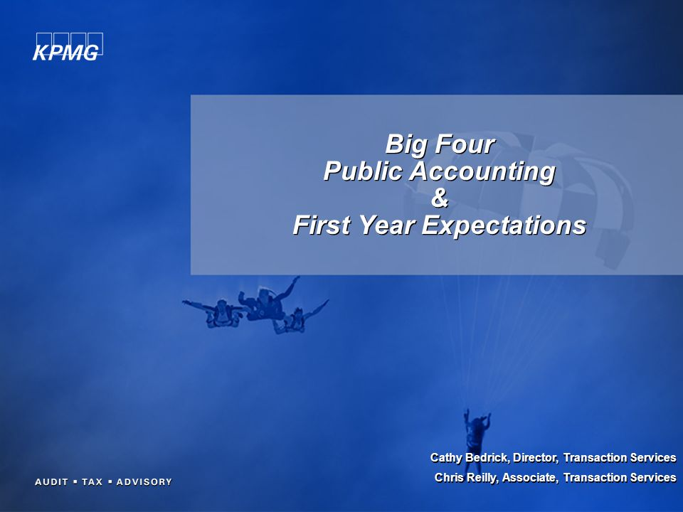 Big Four Public Accounting & First Year Expectations