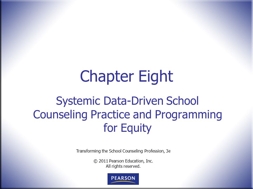 Chapter Eight Systemic Data-Driven School Counseling Practice and Programming for Equity