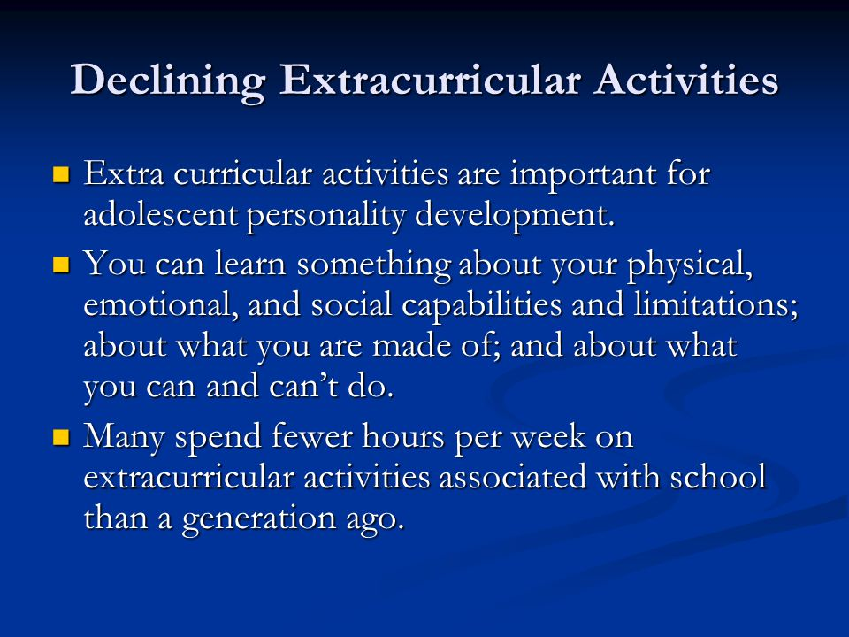 Declining Extracurricular Activities