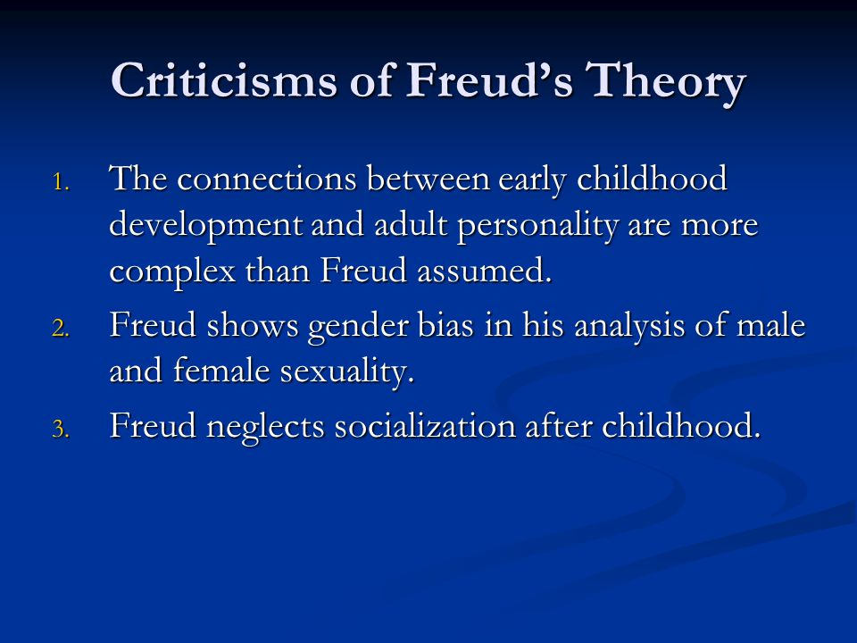 Criticisms of Freud's Theory