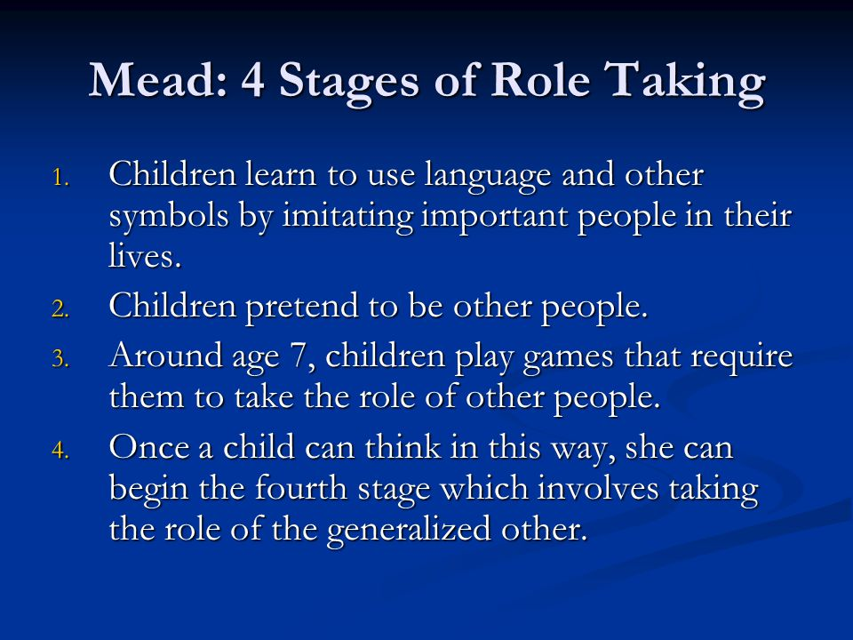 Mead: 4 Stages of Role Taking