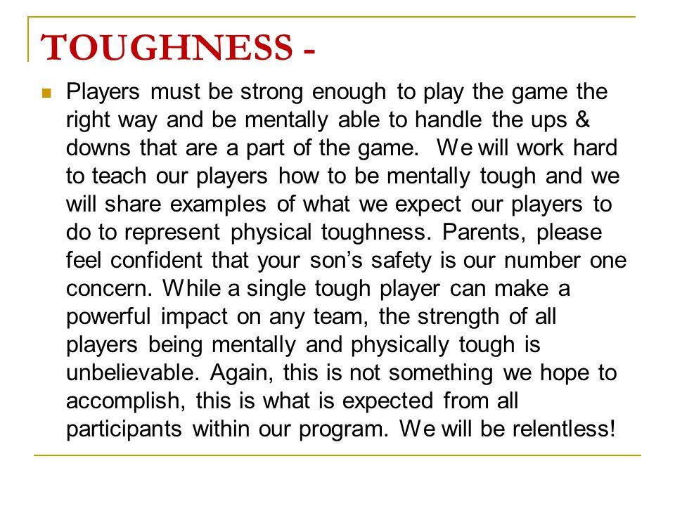 TOUGHNESS -