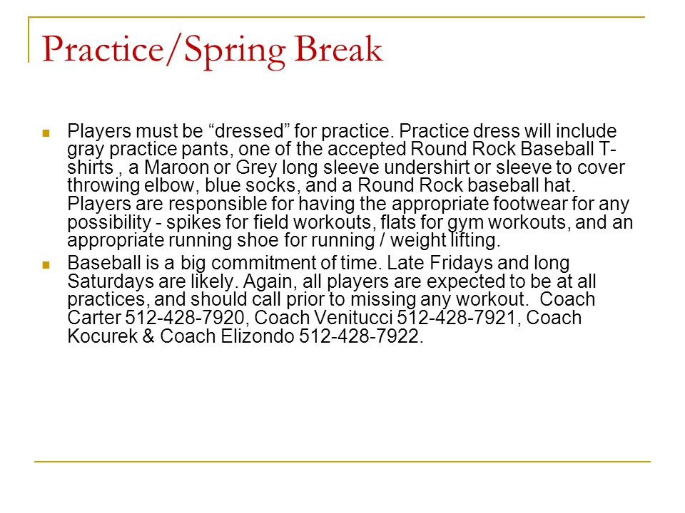 Practice/Spring Break