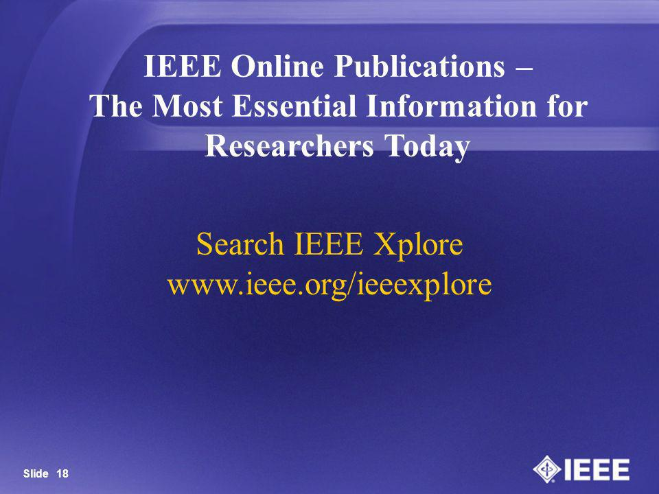 Search IEEE Xplore www.ieee.org/ieeexplore